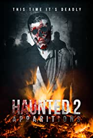 Haunted 2: Apparitions (2018) Poster - Movie Forum, Cast, Reviews