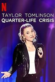 Taylor Tomlinson: Quarter-Life Crisis(2020) Poster - TV Show Forum, Cast, Reviews
