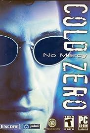 Cold Zero: No Mercy Poster