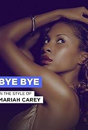 Mariah Carey: Bye Bye Poster
