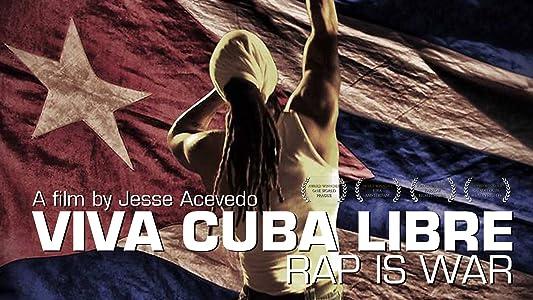 Movie box office Viva Cuba Libre: Rap Is War [hdv]