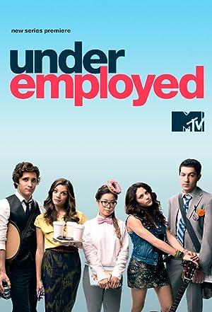 Where to stream Underemployed