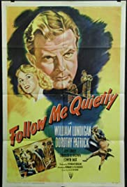 Follow Me Quietly (1949) Poster - Movie Forum, Cast, Reviews
