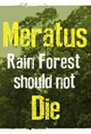 Meratus Rain Forest Should Not Die Poster