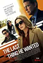 'The Last Thing He Wanted' Trailer