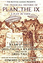 The Tragicall Historie of Plan the IX