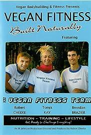 Vegan Fitness: Built Naturally Poster