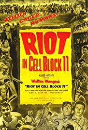 Riot in Cell Block 11(1954) Poster - Movie Forum, Cast, Reviews