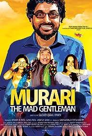 Murari the Mad Gentleman (2016)