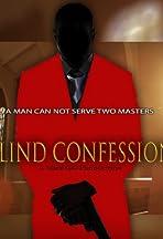 Blind Confession