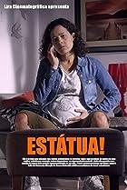 Estátua! (2014) Poster