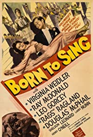 Born to Sing(1942) Poster - Movie Forum, Cast, Reviews