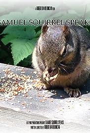 Samuel Squirrel Speaks Poster