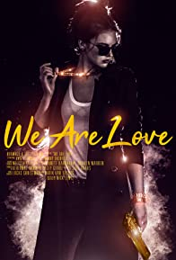 Primary photo for We Are Love