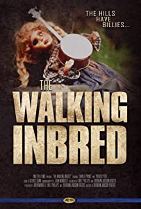 Direct free downloads movies The Walking Inbred [pixels]