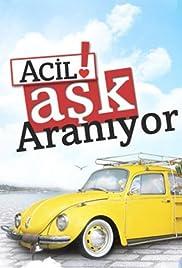 Acil Ask Araniyor Poster