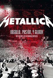 Metallica: Orgullo pasión y gloria. Tres noches en la ciudad de México. Poster