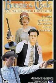 Bonnie & Clyde: The True Story(1992) Poster - Movie Forum, Cast, Reviews
