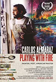 Carlos Almaraz: Playing with Fire Poster