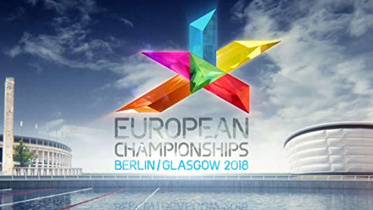 New movies trailers download European Championships 2018 Glasgow by