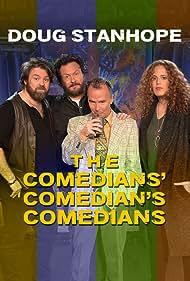 Doug Stanhope: The Comedians' Comedian's Comedians (2017) Poster - Movie Forum, Cast, Reviews