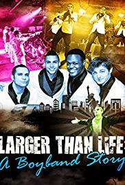 Larger Than Life: A Boyband Story Poster