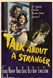 Talk About a Stranger (1952) Poster - Movie Forum, Cast, Reviews