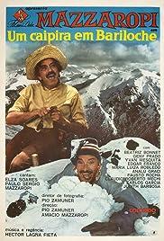 Um Caipira em Bariloche Poster