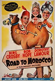 Bing Crosby, Bob Hope, and Dorothy Lamour in Road to Morocco (1942)