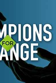 Primary photo for Champions for Change