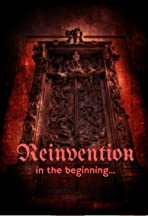 Reinvention: In the Beginning