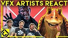Los artistas de efectos visuales reaccionan a THE PREQUELS Bad & Great CGi