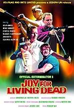 Official Exterminator 3: Joy for Living Dead