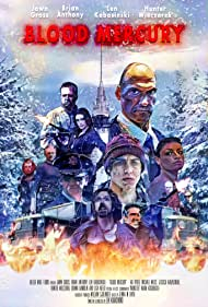 Blood Mercury (2014) Poster - Movie Forum, Cast, Reviews