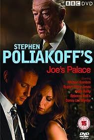 Michael Gambon, Rupert Penry-Jones, and Kelly Reilly in Joe's Palace (2007)
