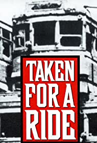 Taken for a Ride (1996)