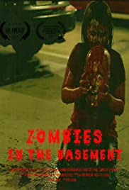 Zombies in the Basement Poster