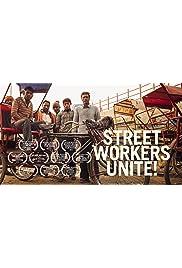 Street Workers Unite!