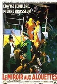 Le miroir aux alouettes Poster