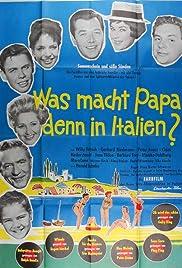 Was macht Papa denn in Italien? Poster