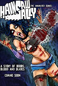 Primary photo for Chainsaw Sally: The Animated Series