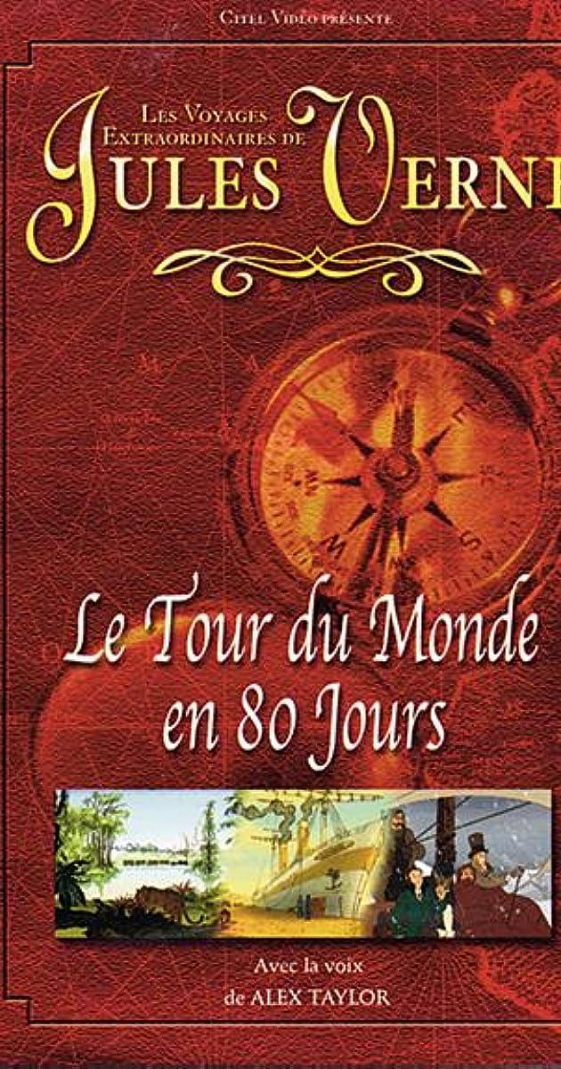 Le Tour Du Monde En  Jours Summary