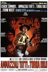 Ammazzali tutti e torna solo Poster - Movie Forum, Cast, Reviews