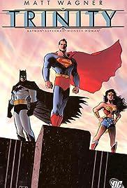 The Trinity: Wonder Woman, Superman and Batman