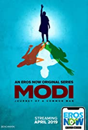 Modi: Journey of A Common Man (TV Mini-Series 2019– ) - IMDb