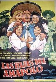 Las hijas del Amapolo Poster