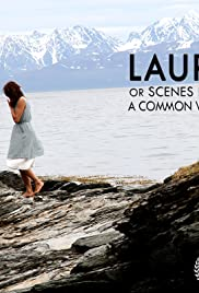 Laura, or Scenes from a Common World Poster