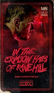 In the Crimson Halls of Kane Hill