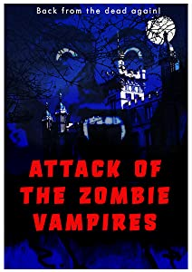 Watching mp4 movies Attack of the Zombie Vampires by [Quad]