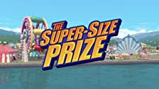 The Super-Size Prize